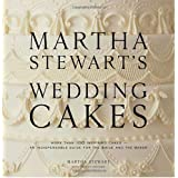 Martha Stewart's Wedding Cakesby Martha Stewart