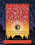 The Hidden Power Of Everyday Things:...