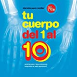 img - for Tu Cuerpo Del 1 Al 10/your Body from 1 to 10 (Ciencia Para Contar) (Spanish Edition) book / textbook / text book