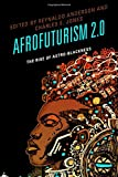 img - for Afrofuturism 2.0: The Rise of Astro-Blackness book / textbook / text book