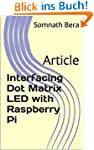 Interfacing Dot Matrix LED with Raspb...