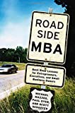 img - for Roadside MBA: Back Road Lessons for Entrepreneurs, Executives and Small Business Owners book / textbook / text book