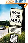 Roadside MBA: Back Road Lessons for E...