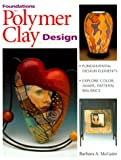 cover of Foundations in Polymer Clay Design