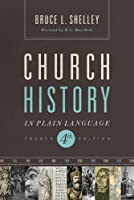 Church History in Plain Language: Fourth Edition (English Edition)