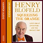 Squeezing the Orange (Unabridged)