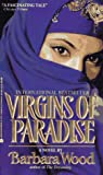 Virgins of Paradise (0380723409) by Wood, Barbara