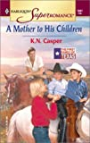 img - for Mother to His Children: The First Family of Texas (Harlequin Superromance No. 1041) book / textbook / text book