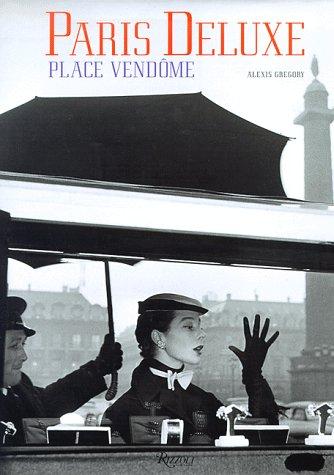 Paris Deluxe: Place Vendome, Gregory, Alexis
