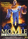 echange, troc Momie - La résurrection