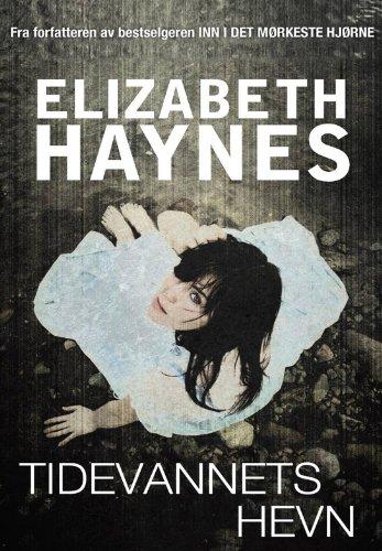 Elizabeth Haynes - Tidevannets hevn (Norwegian Edition)