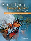 img - for Simplifying Design & Color for Artists: Positive Results Using Negative Painting Techniques book / textbook / text book