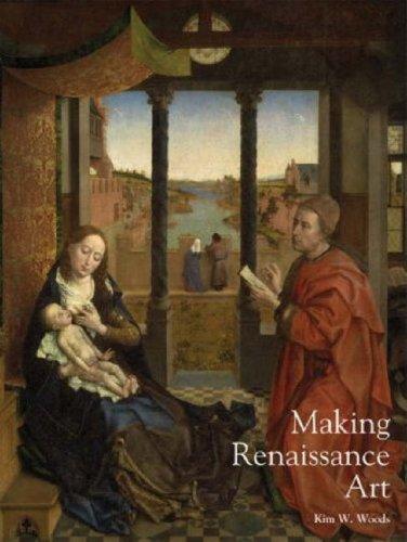 Making Renaissance Art: Renaissance Art Reconsidered: 1 (Renaissance Art Reconsidered Open University) (Open University: Renaissance Art Reconsidered)