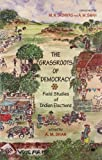 img - for Grassroots of Democracy: Field Studies of Indian Elections book / textbook / text book