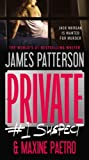 Private:  #1 Suspect (Private Novels)