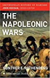 The Napoleonic Wars (Smithsonian History of Warfare)
