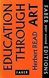 Education Through Art (0571060374) by Read, Herbert