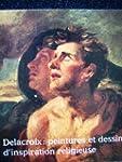 Delacroix, peintures et dessins d'ins...