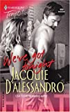 We've Got Tonight: Heat (Harlequin Temptation) (0373691998) by Jacquie D'Alessandro