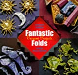 img - for Fantastic Folds: Origami Projects ( by Andrew & Sasha Williamson Stoker (1997-01-01) Hardcover book / textbook / text book