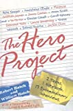 The Hero Project (1435266862) by Hatch, Robert