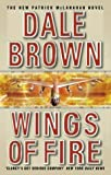 WINGS OF FIRE (0007109881) by DALE BROWN