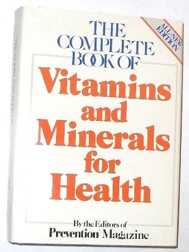 The Complete Book Of Vitamins And Minerals For Health