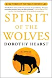 Spirit of the Wolves: A Novel (Wolf Chronicles)