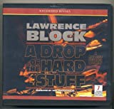 img - for A Drop of the Hard Stuff by Lawrence Block Unabridged CD Audiobook (Matthew Scudder Mystery Series) book / textbook / text book