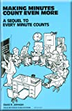 Making Minutes Count Even More Copyright 1986