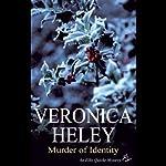 Murder of Identity | Veronica Heley