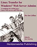 Linux Transfer for Windows Web Server Administrator's