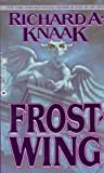 Frostwing (The Dragonrealm) (0446601497) by Knaak, Richard A.