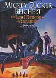 Lost Dragons of Barakhai, The :: (The Books of Barakhai #2) (0756400791) by Reichert, Mickey Zucker