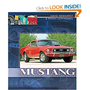 Mustang: Four Decades of Muscle Car Power Lou Dzierzak