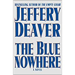 The Blue Nowhere, Deaver, Jeffery