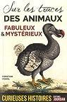 Sur les traces des animaux fabuleux & mystérieux  par Vignol