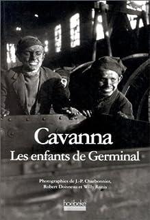 Les enfants de Germinal, Cavanna, François