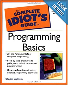 the complete idiots guide to programming basics clayton