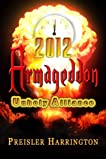 2012 Armageddon: Unholy Alliance