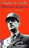 echange, troc Charles De Gaulle - Mémoires de guerre : Tome 3, Le salut (1944-1946)