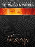 Margo (The Margo Mysteries Book 1)