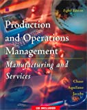 Production and Operations Management: Manufacturing and Services (The Irwin/McGraw Hill series) (007561278X) by Chase, Richard B.