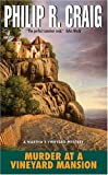 Murder at a Vineyard Mansion (Martha's Vineyard Mysteries) (0060757205) by Craig, Philip R.