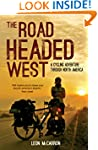 The Road Headed West: America Coast t...