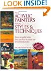The Acrylic Painter's Book of Styles and Techniques