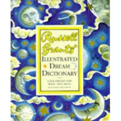 Russell Grant's Illustrated Dream Dictionary: Your Dreams and What They Mean