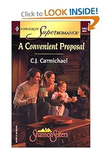A Convenient Proposal: The Shannon Sisters (Harlequin Superromance No. 1044) C.J. Carmichael