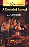A Convenient Proposal: The Shannon Sisters (Harlequin Superromance No. 1044)