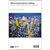 Telecommunications Cabling: Guidance on Standards and Best Practice for Construction Projectsby Mike Gilmore and Mani...